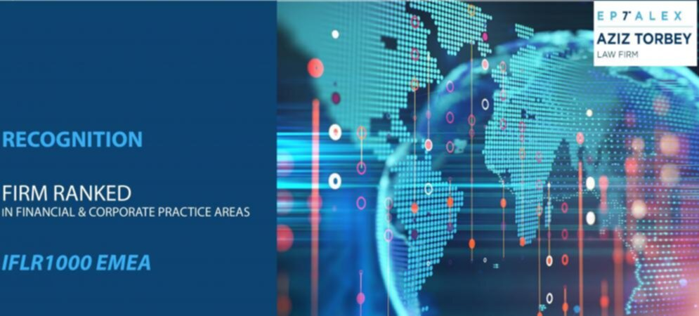 Eptalex Aziz Torbey Law Firm Recognized on IFLR1000 EMEA Rankings